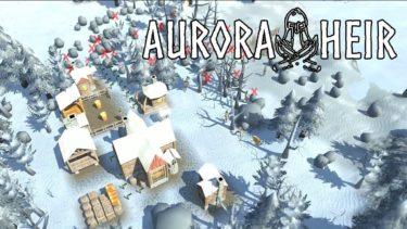 Aurora Heir – フィンランドの神話ベース 街づくりゲーム【実況】